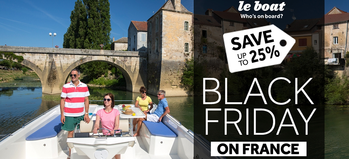 Black Friday - Save up to 25% off your cruise in France