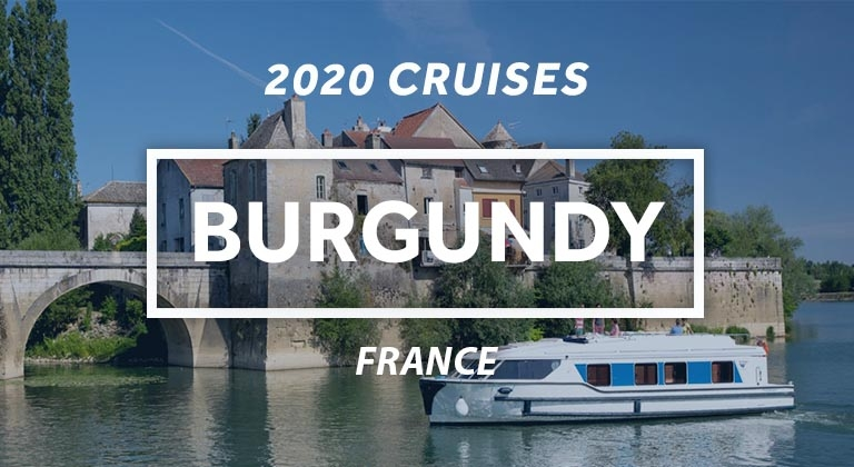 Save up to 25% on your 2020 cruise in Burgundy